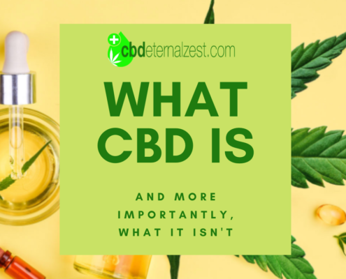 what cbd is and more importantly what it isn't at cbdeternalzest